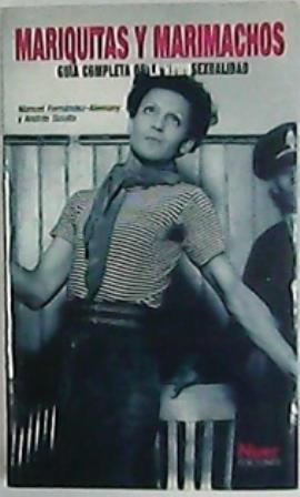 Mariquitas y marimachos. Guía completa de la homosexualidad. (Historia de la homsexualidad, ...