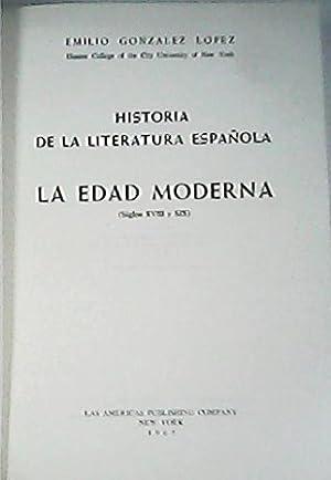 Historia de la literatura española. La edad: GONZALEZ LOPEZ, Emilio.-