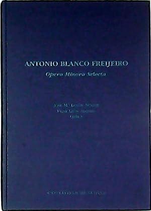 Opera Minora Selecta (Selección de 27 estudios: BLANCO FREIJEIRO, Antonio.-