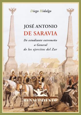 José Antonio de Saravia. De estudiante extremeño: HIDALGO, Diego.-