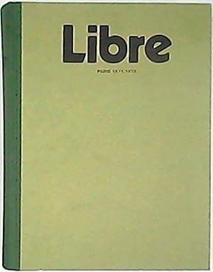 LIBRE. Revista de Crítica Literaria. París, 1971-1972. Colección completa (4 n...