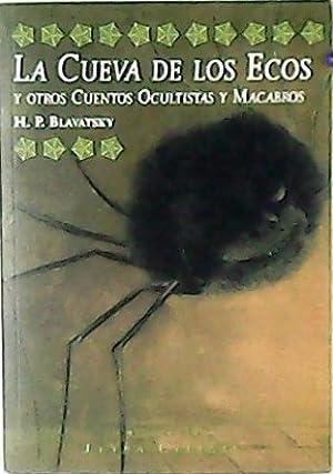 La cueva de los ecos y otros: BLAVATSKY, H. P.-