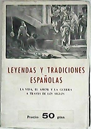 Leyendas y tradiciones españolas (La vida, el: LOZANO, Cristóbal.-