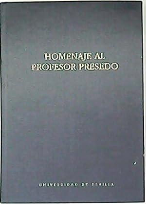 Homenaje al profesor Presedo. (Mª L. de: SÁEZ, Pedro y