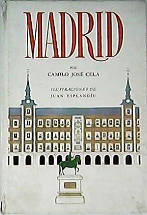 Madrid. Caleidoscopio callejero, marítimo y campestre de: CELA, Camilo José.-
