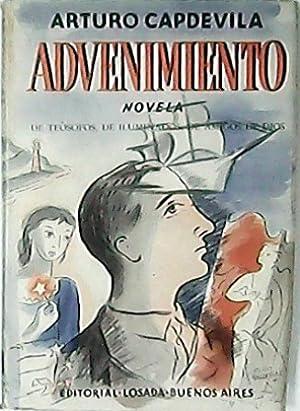 Advenimiento. Novela de teósofos, de iluminados, de: CAPDEVILA, Arturo.-