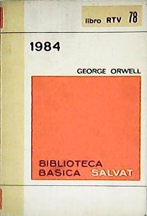 1984. Novela. Prólogo de Pedro Laín Entralgo.: ORWELL, George.-