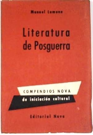Literatura de posguerra. (I. La novela de: LAMANA, Manuel.-