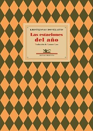 Las estaciones del año. Edición y traducción: DONELAITIS, Kristijonas.-