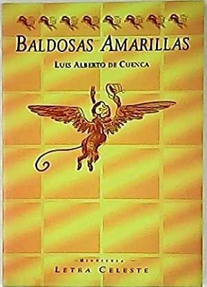 Baldosas amarillas. 15 ensayos Fantasías bizantinas -: CUENCA, Luis Alberto