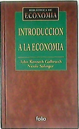 Introducción a la economía. Prólogo de Fabián: GALBRAITH, John Kenneth