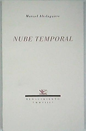Nube temporal. Tomo VI de la Poesía: ALTOLAGUIRRE, Manuel.-