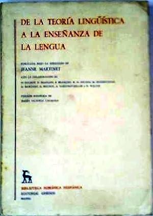 De la teoría lingüística a la enseñanza: MARTINET, Jeanne (Dir.).-