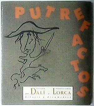 LOS PUTREFACTOS, por Salvador Dalí y Federico
