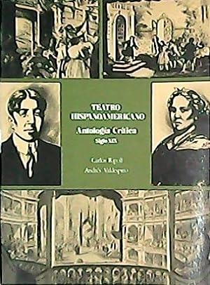 Teatro hispanoamericano. Antología crítica. Tomo II: Siglo: RIPOLL, Carlos y