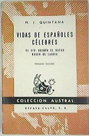Vidas de los españoles célebres: El Cid,: QUINTANA, M. J.-