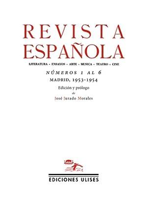 REVISTA ESPAÑOLA.- Números 1 al 6 (Madrid, 1953-1954). Edición y prólogo de José Jurado Morales. ...
