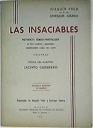 Las insaciables. Historieta cómico-vodevilesca en doce cuadros.: VELA, Joaquín y