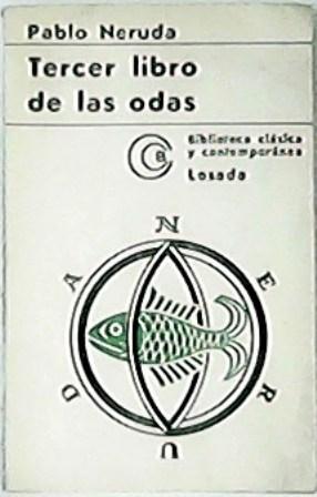 Tercer libro de las odas.: NERUDA, Pablo.-