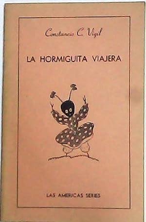 La hormiguita viajera. Traducción de Gilda Massa.: VIGIL, Constancio.-