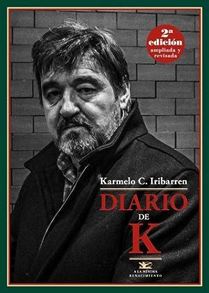 Diario de K. Prólogo de Enrique García-Máiquez.: IRIBARREN, Karmelo C.-