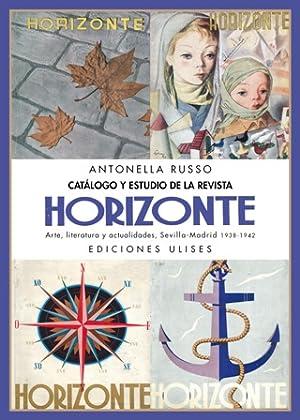 Catálogo y estudio de la revista Horizonte.: RUSSO, Antonella.-