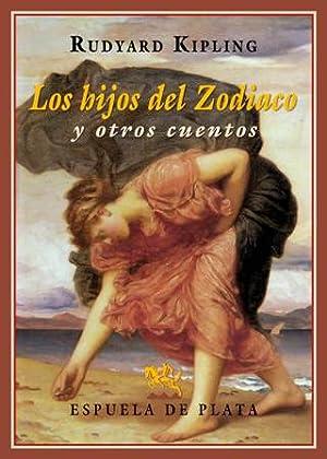 Los hijos del Zodiaco y otros cuentos.: KIPLING, Rudyard.-