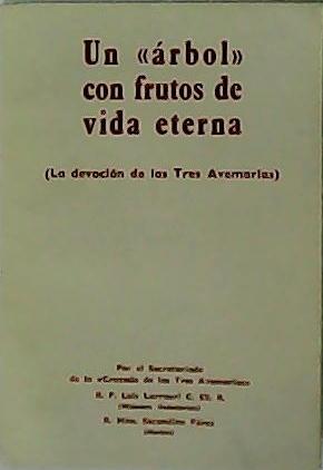 """Un """"árbol"""" con frutos de vida eterna.: LARRAURI, Luis y"""