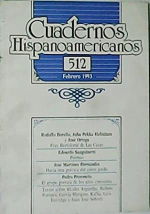 CUADERNOS HISPANOAMERICANOS. Nº512. Directores: Pedro Laín Entralgo,