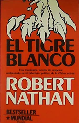El tigre blanco.: NATHAN, Robert.-