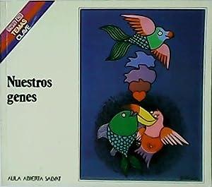 Nuestros genes.: CERDÁ OLMEDO, Enrique.-