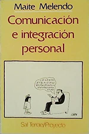 Comunicación e integración personal.: MELENDO, Maite.-