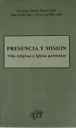 Presencia y misión. Vida religiosa e Iglesia: ALONSO, Severino María