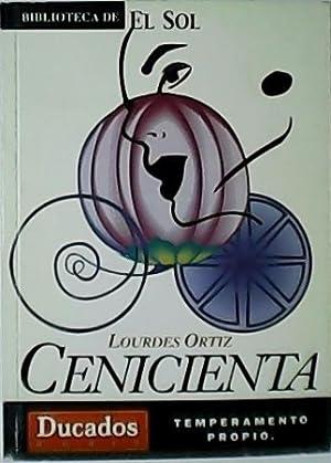 Cenicienta y otros relatos.: ORTÍZ, Lourdes.-