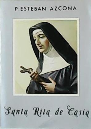 Santa Rita de Casia.: AZCONA, Esteban.-