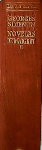 Novelas de Maigret. Tomo II. (Monsieur Gallet,: SIMENON, Georges.-