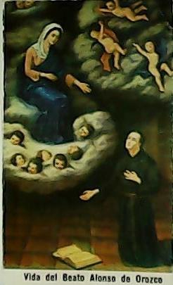 Vida del Beato Alonso de Orozco. El: BURÓN ALVAREZ, Claudio.-