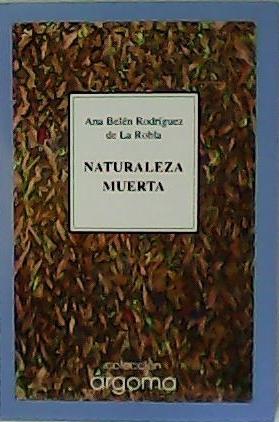 Naturaleza muerta.: RODRÍGUEZ DE LA