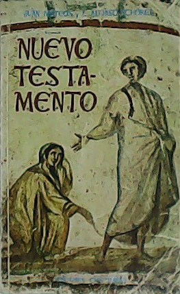 Nuevo Testamento. Traducción de los textos originales