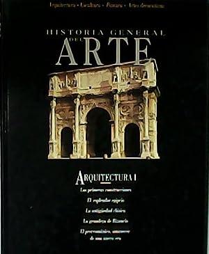 HISTORIA GENERAL DEL ARTE. Arquitectura I: Las: VV. AA.-