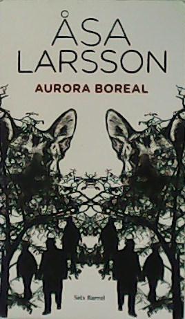 Aurora boreal.: LARSSON, Asa.-