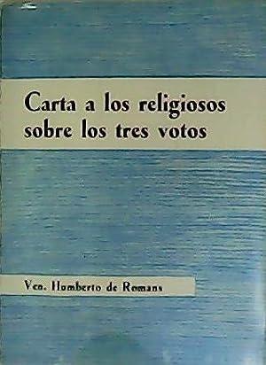 Carta a los Religiosos sobre los tres: ROMANS, Humberto de.-
