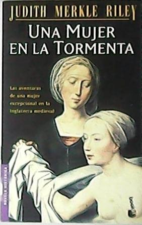 Una mujer en la tormenta. Novela. Las: MERKLE RILEY, Judith