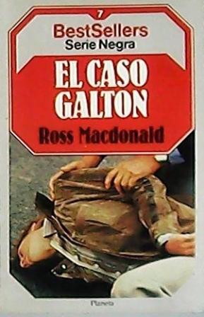El caso Galton. Novela. Traducción de Julio: MACDONALD, Ross.-
