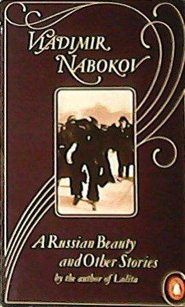 A Russian Beauty and Other Stories by: NABAKOV, Vladimir.-