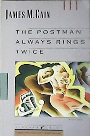 The postman always rings twice.: CAIN, James M.-
