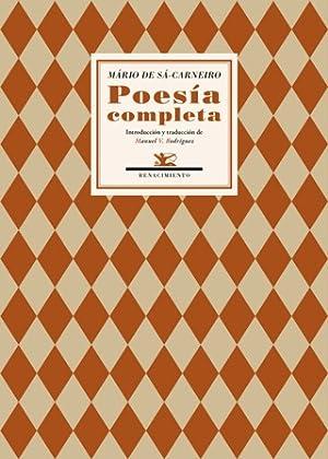 Poesía completa. Introducción y traducción de Manuel: SÁ-CARNEIRO, Mário de.-