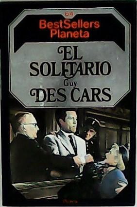 El solitario.: DES CARS, Guy.