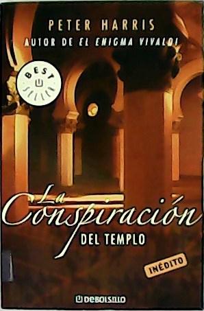 La conspiración del templo. Best Seller.: HARRIS, Peter.-