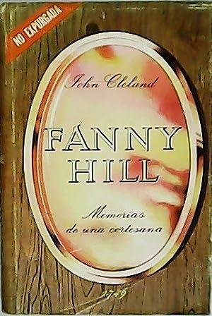 Fanny Hill. Memorias de una cortesana.: CLELAND, John.-